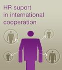 HR suport in international cooperation